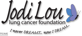 Jodi Lou Lung Cancer Foundation